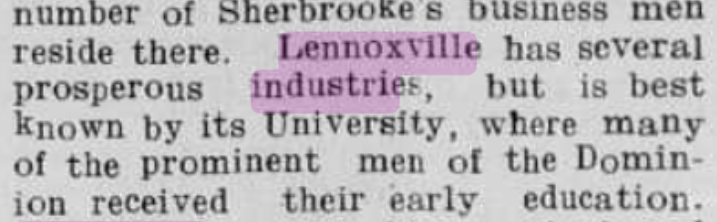 «Lennoxville, the beautiful suburban village, seat of the university of Bishop's college.». Sherbrooke Daily Record, jeudi, 23 mars 1911, p.11.
